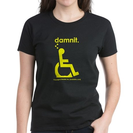 damnit.wheelchair Women's Black/Yellow T-Shirt