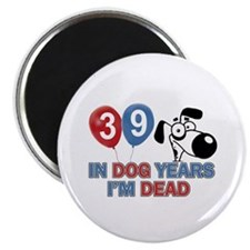 "Funny 39 year old gift ideas 2.25"" Magnet (100 pac"