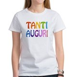 Tanti Auguri (Happy Birthday in Italian ) Tee