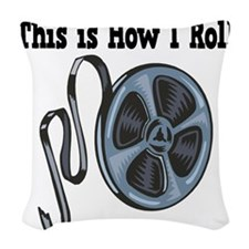 How I Roll Movie Film Tape.png Woven Throw Pillow