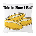 rolls.png Woven Throw Pillow
