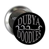 "DUBYA DOODLES 2.25"" Button (10 pack)"