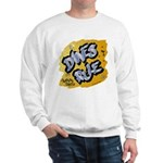 Danes Rule Sweatshirt
