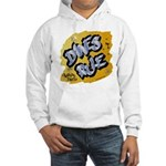 Danes Rule Hooded Sweatshirt