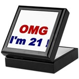 OMG Im 21 Keepsake Box