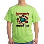 Homework Demolition Green T-Shirt