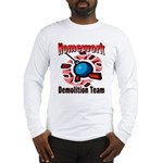 Homework Demolition Long Sleeve T-Shirt