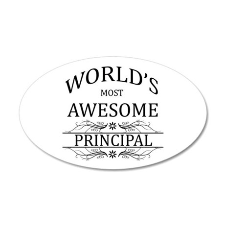 World's Most Awesome Principal 20x12 Oval Wall Dec