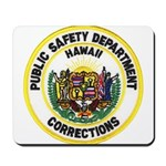 Hawaii Corrections Mousepad