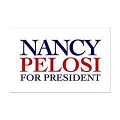 Nancy Pelosi for President Mini Poster Print