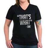 """That's What"" T-Shirt"