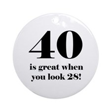 40th Birthday Humor Ornament (Round)