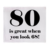 80th Birthday Humor Throw Blanket