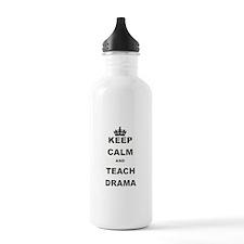 KEEP CALM AND TEACH DRAMA Water Bottle