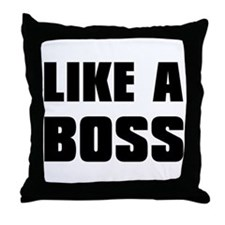 Like A Boss [bold] Throw Pillow