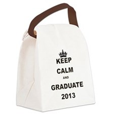 KEEP CALM AND GRADUATE 2013 Canvas Lunch Bag