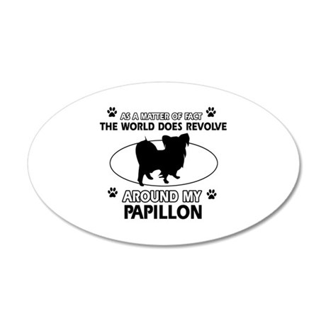 Papillon dog funny designs 20x12 Oval Wall Decal