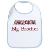 Only Child - Big Brother Bib