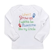 Awesome Like My Uncle Long Sleeve Infant T-Shirt