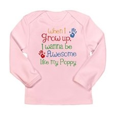 Awesome Like My Poppy Long Sleeve Infant T-Shirt