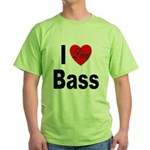 I Love Bass (Front) Green T-Shirt