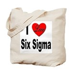 I Love Six Sigma Tote Bag