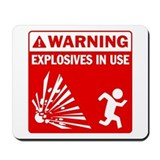 Warning: Explosives Red Mousepad