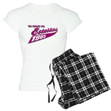 Established in 1965 birthday designs Pajamas