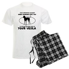 Vizsla dog funny designs Pajamas