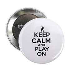 "Keep calm and play Squach 2.25"" Button"