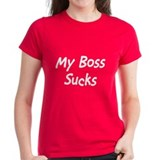 My Boss Sucks Tee