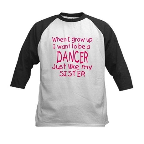 Dance just like Sister Kids Baseball Jersey