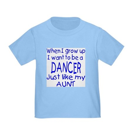 Dance just like Aunt Toddler T-Shirt