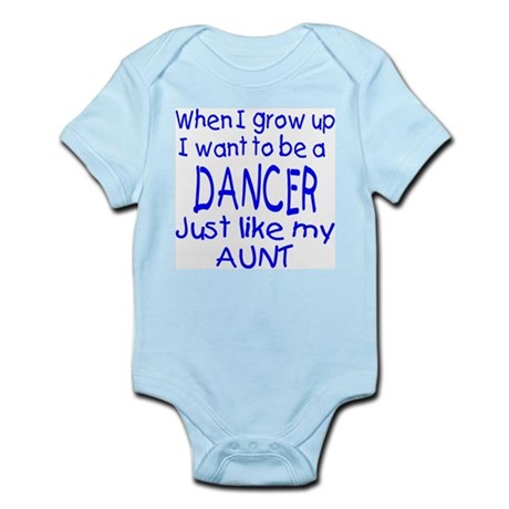 Dance just like Aunt Infant Bodysuit