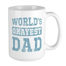 World's Okayest Dad [v. blue] Coffee Mug