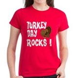 Turkey Day Rocks ! Tee