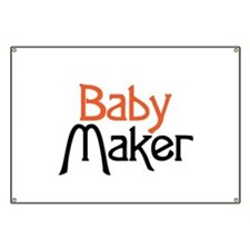 Baby Maker Banner