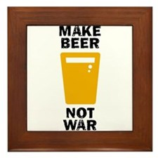 Make Beer Not War Framed Tile