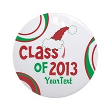 Customize Class of 2013 Christmas Ornament (Round)