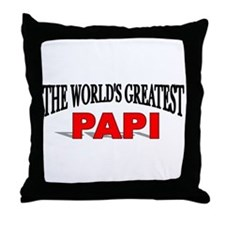 """The World's Greatest Papi"" Throw Pillow"