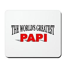 """The World's Greatest Papi"" Mousepad"