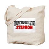 """The World's Greatest Stepmom"" Tote Bag"