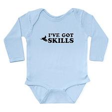I've got Snowmobile skills Long Sleeve Infant Body