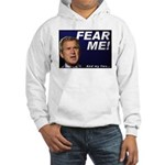 Bush/Fear Hooded Sweatshirt