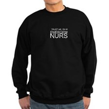 Trust Me, Im An Emergency Nurse Sweatshirt