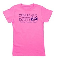 Create Your Own Realty Girl's Tee