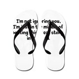 Not Ignoring (Writer) Flip Flops