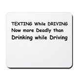 Texting while Driving Now more Deadly Mousepad
