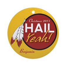 Hail Yeah! Redskins Personalized Holiday Ornament