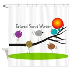 Retired Social worker A Shower Curtain